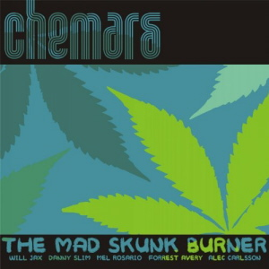 Chemars - The Mad Skunk Burner