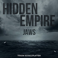 Hidden Empire - Jaws