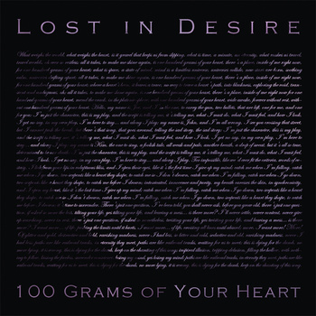 Lost In Desire - 100 Grams Of Your Heart