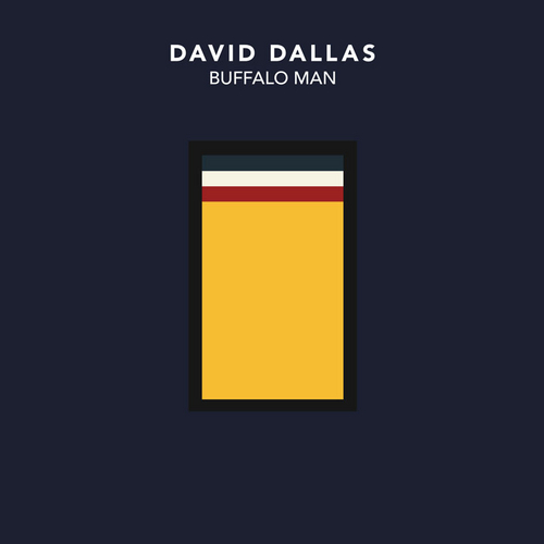 David Dallas - Buffalo Man EP